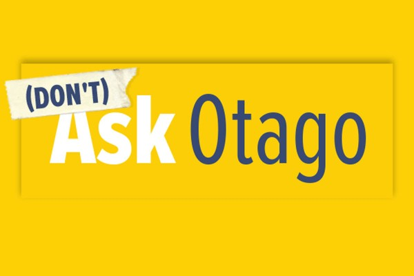 (Don't) Ask Otago