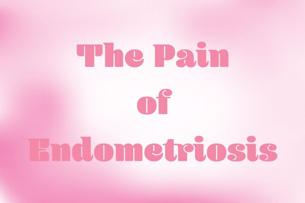 The Pain of Endometriosis